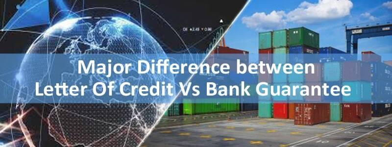 letter-Of-Credit-Vs-Bank-Guarantee