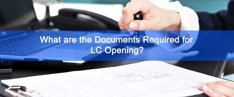 LC Opening - How to Open LC - Document Required for LC