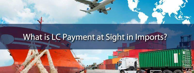 LC Payment at Sight – DLC MT700 – LC Providers – Imports and Exports