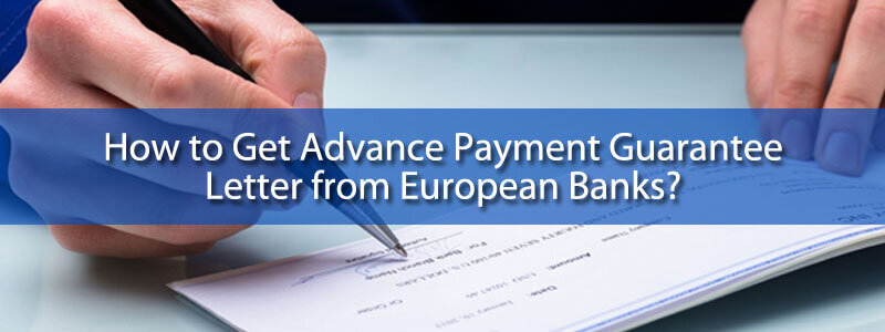 How to Get Advance Payment Guarantee Letter – BG MT760