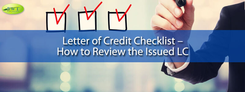 Letter of Credit Checklist – How to Review the Issued LC