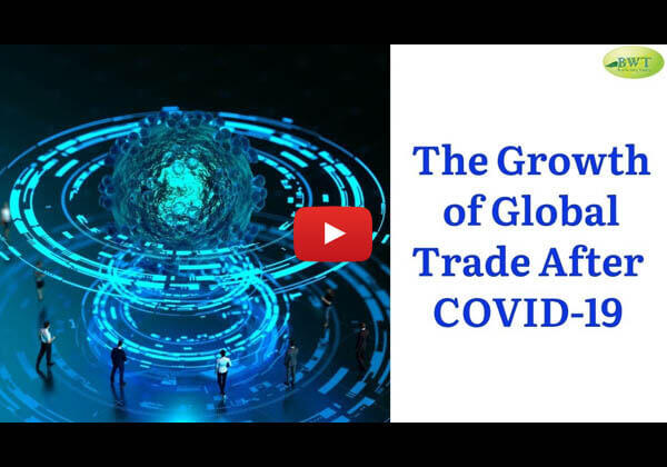 Growth of International Trade after COVID-19 – Trade Finance Services