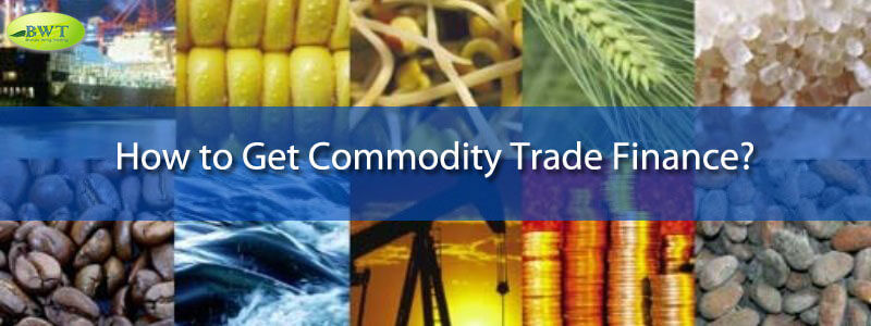 Commodity Trade Finance – Letter of Credit – Standby LC – MT760